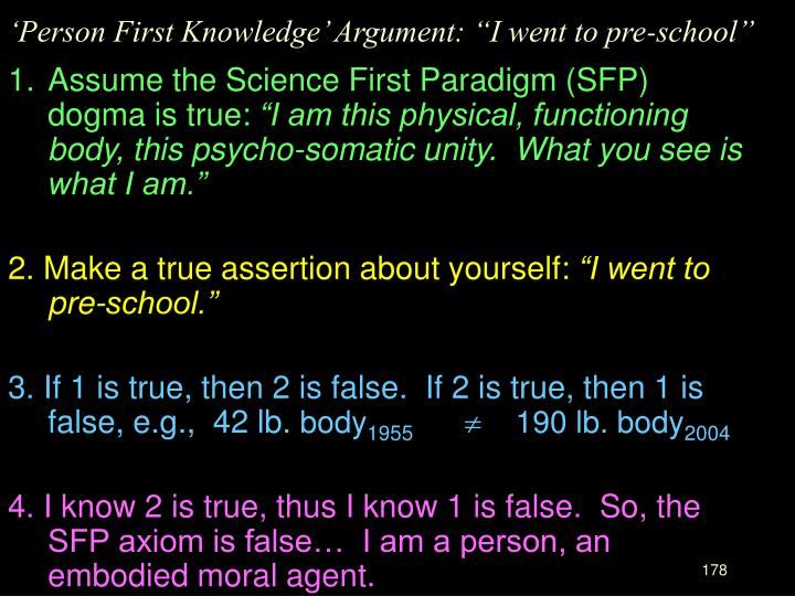 "'Person First Knowledge' Argument: ""I went to pre-school"""