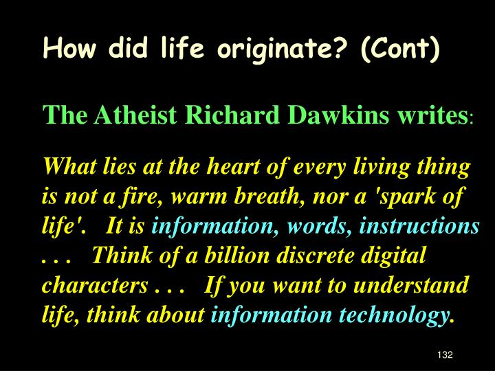 How did life originate? (Cont)