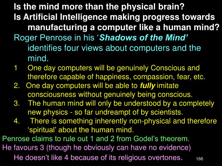 Is the mind more than the physical brain?