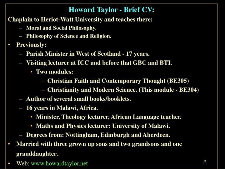 Howard Taylor - Brief CV: