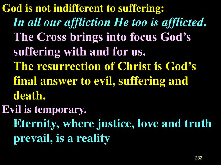 God is not indifferent to suffering: