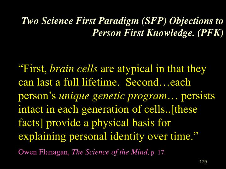 Two Science First Paradigm (SFP) Objections to Person First Knowledge. (PFK)