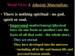 world views 1 atheistic materialism
