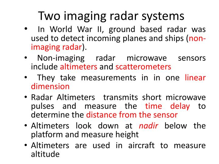 Two imaging radar systems