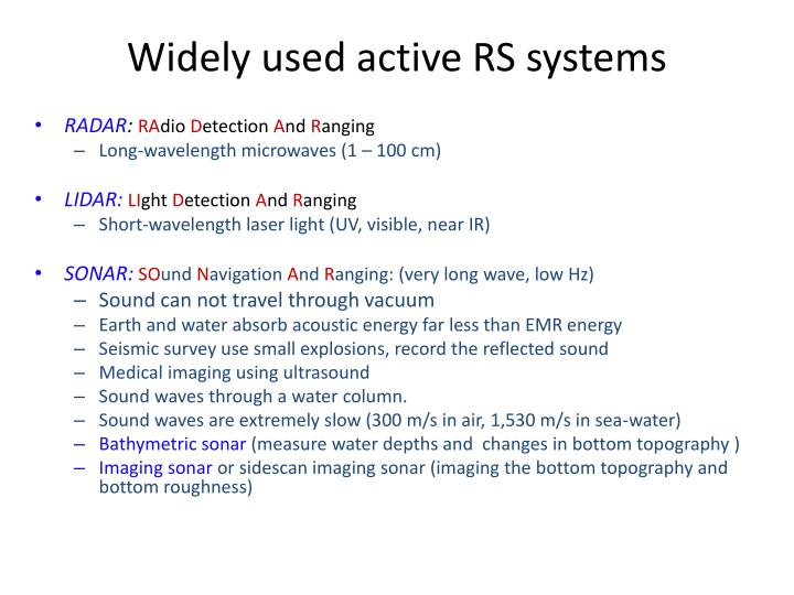 Widely used active RS systems