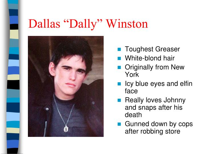 "Dallas ""Dally"" Winston"