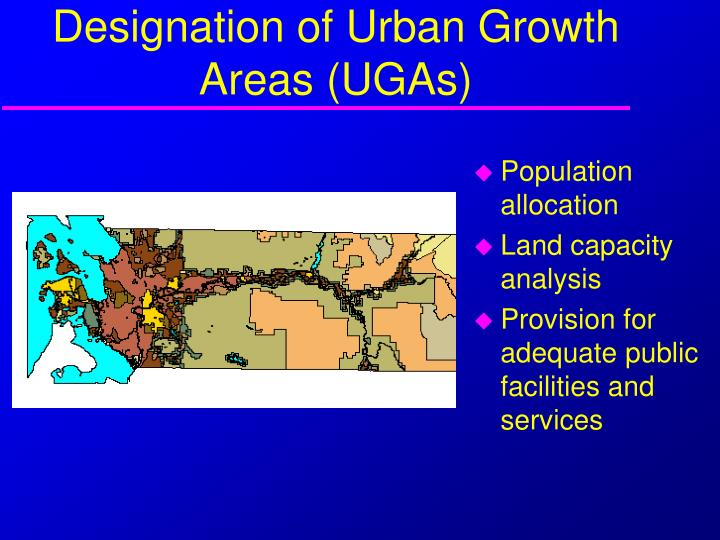 Designation of Urban Growth Areas (UGAs)