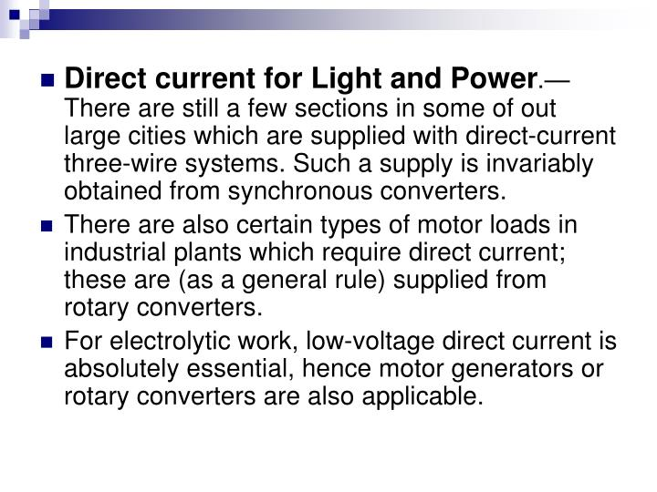 Direct current for Light and Power