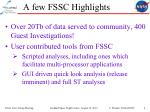 a few fssc highlights
