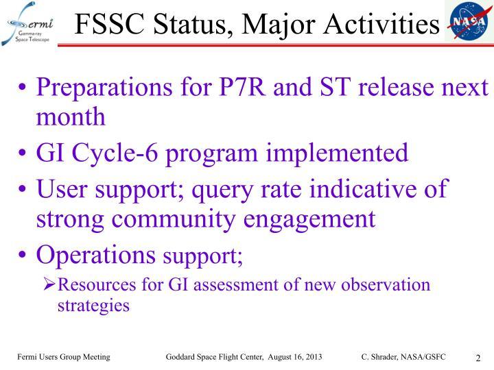 FSSC Status, Major Activities