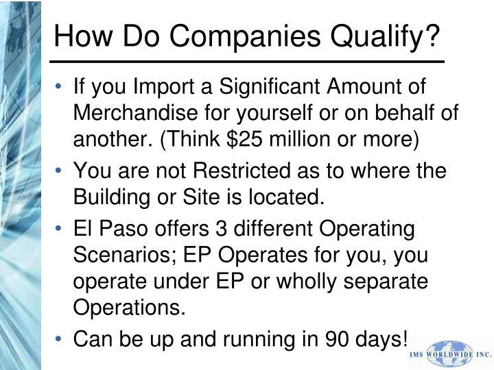 How Do Companies Qualify?