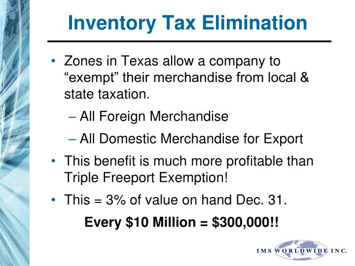 Inventory Tax Elimination