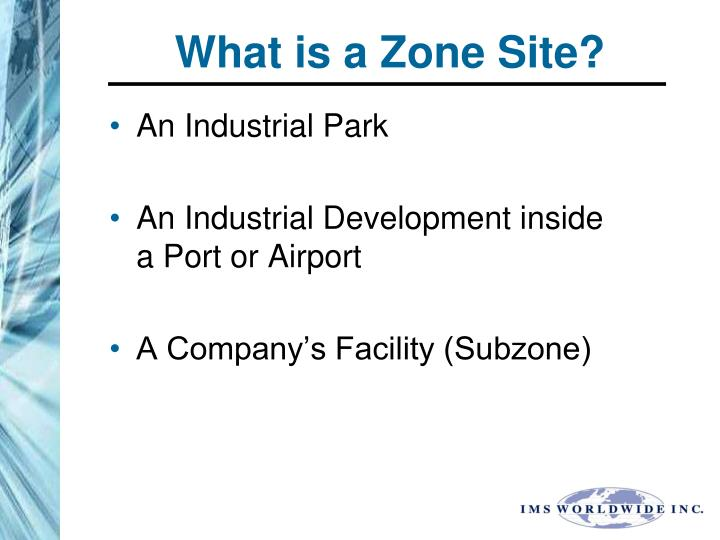 What is a zone site