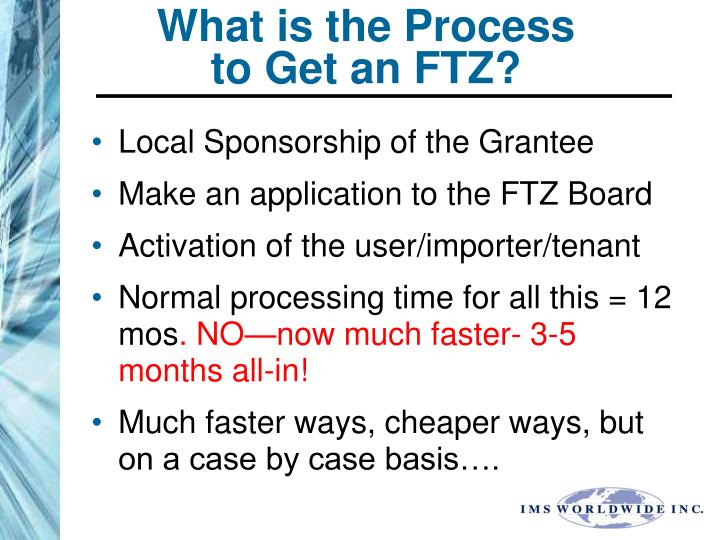 What is the Process to Get an FTZ?