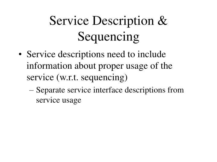 Service Description & Sequencing