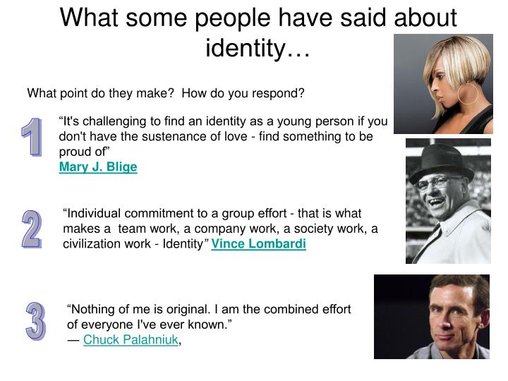 What some people have said about identity…