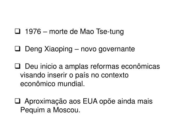 1976 – morte de Mao Tse-tung