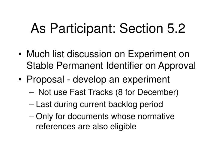 As Participant: Section 5.2
