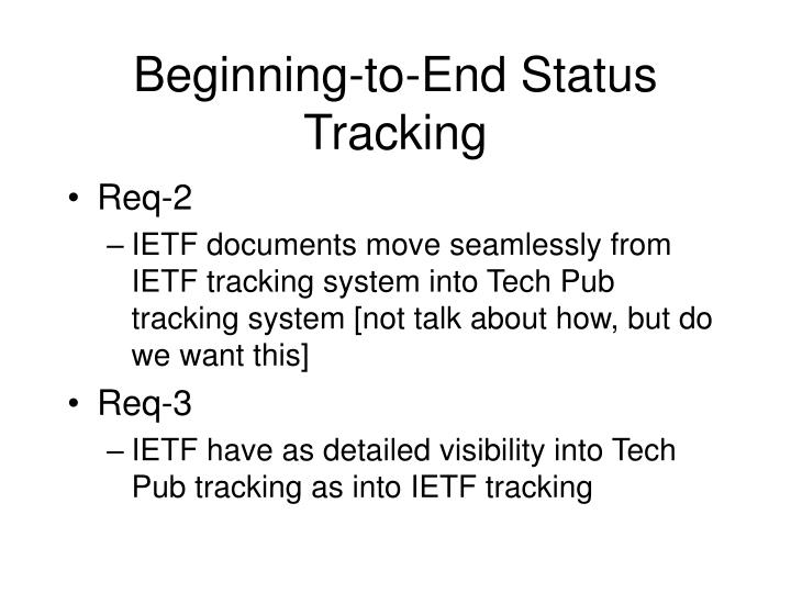 Beginning-to-End Status Tracking