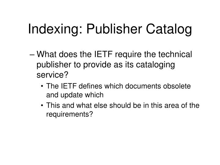 Indexing: Publisher Catalog
