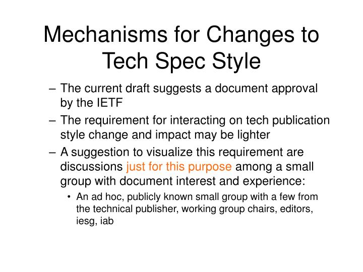 Mechanisms for Changes to Tech Spec Style