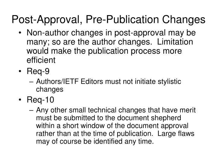 Post-Approval, Pre-Publication Changes
