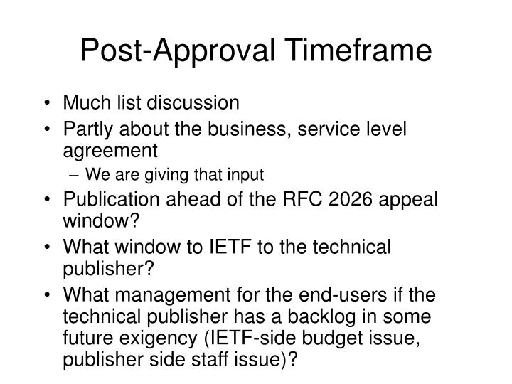 Post-Approval Timeframe
