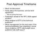 post approval timeframe