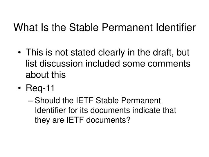 What Is the Stable Permanent Identifier