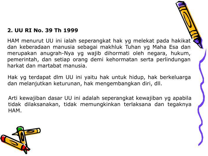 2. UU RI No. 39 Th 1999