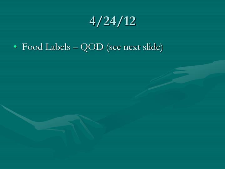 4/24/12
