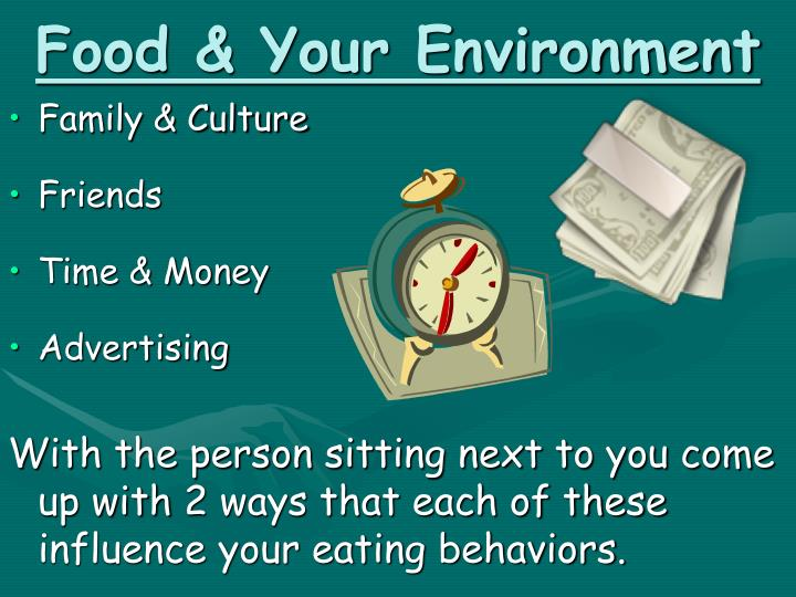 Food & Your Environment