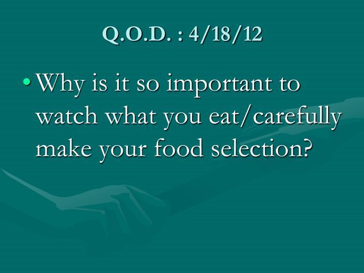 Q.O.D. : 4/18/12