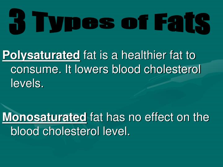 3 Types of Fats