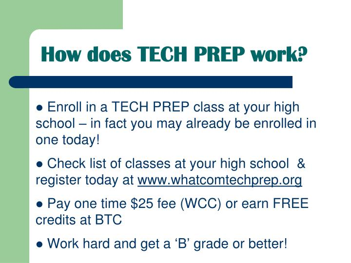 How does TECH PREP work?