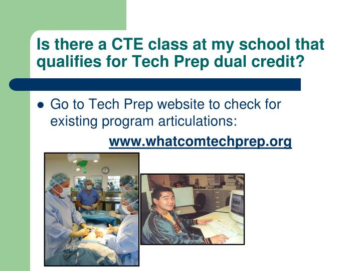 Is there a CTE class at my school that qualifies for Tech Prep dual credit?