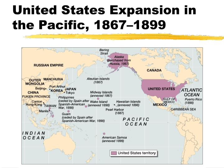 United States Expansion in the Pacific, 1867–1899