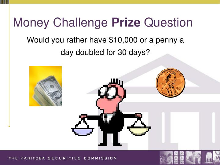 Money challenge prize question