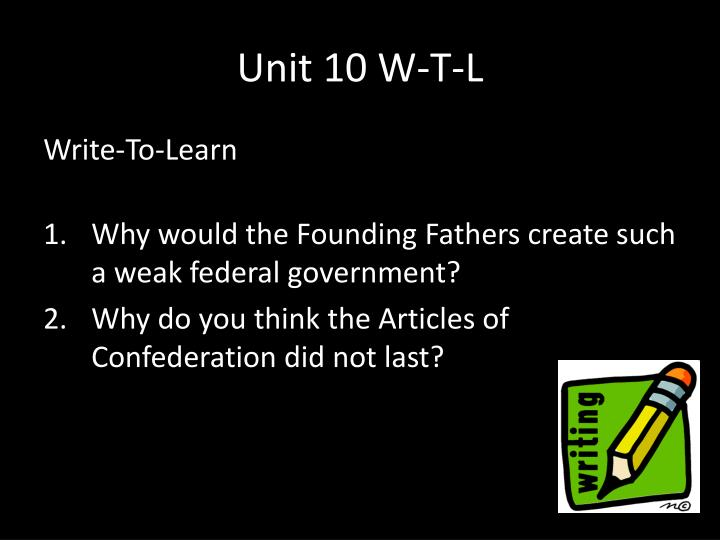 Unit 10 W-T-L