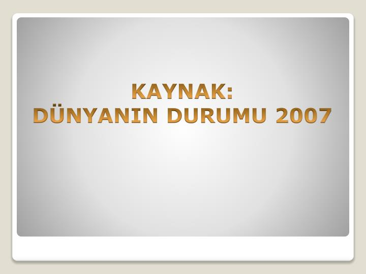 KAYNAK:
