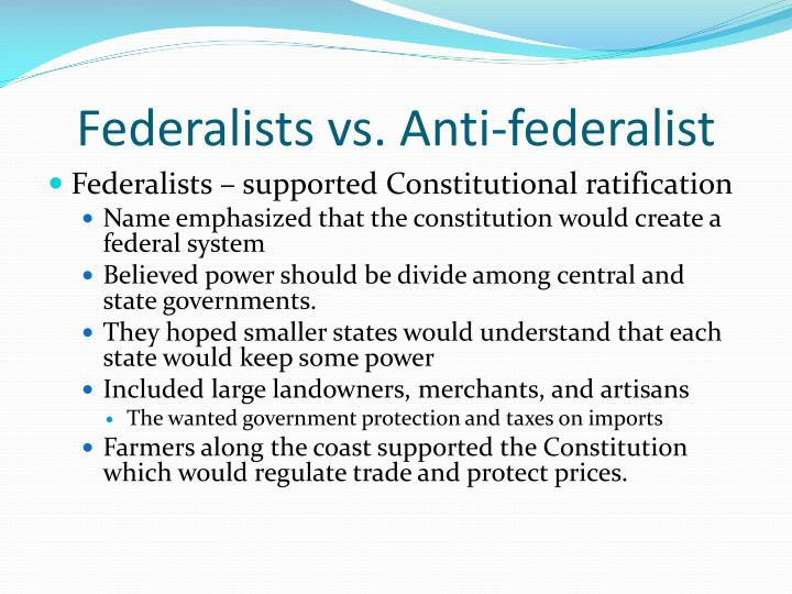 Federalists vs. Anti-federalist