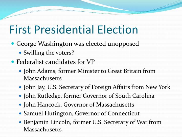 First Presidential Election