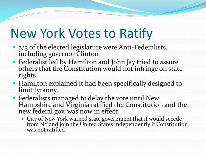 New York Votes to Ratify