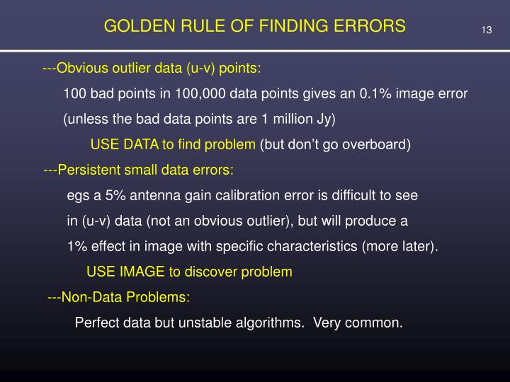 GOLDEN RULE OF FINDING ERRORS
