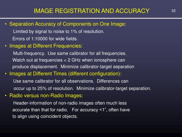 IMAGE REGISTRATION AND ACCURACY