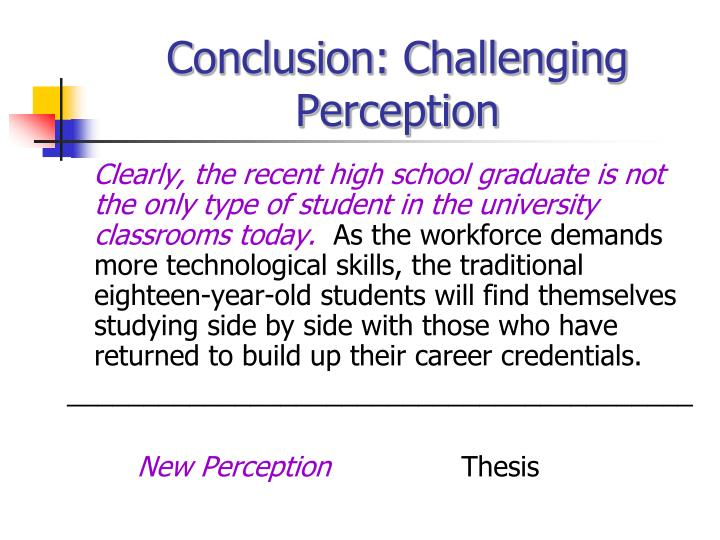 Conclusion: Challenging Perception