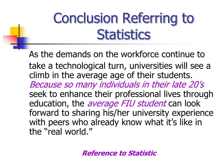 Conclusion Referring to Statistics