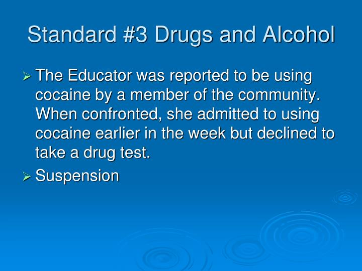 Standard #3 Drugs and Alcohol
