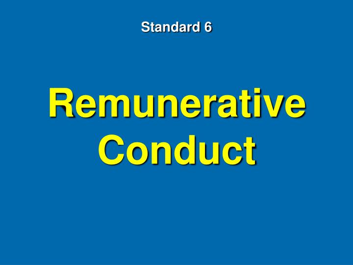 Remunerative Conduct