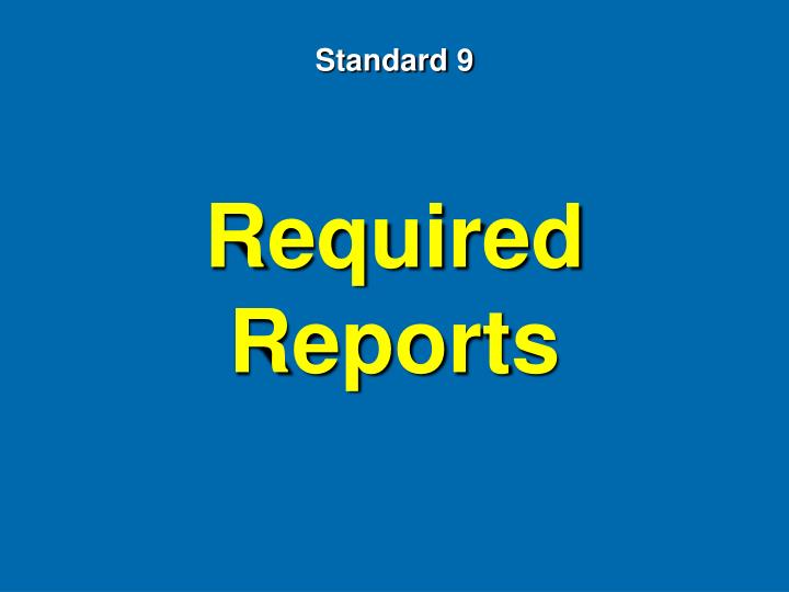 Required Reports